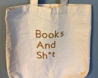 Books and Sh*t Canvas Tote