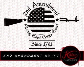 2nd Amendment AK-47 Vector | Gun Rights T-Shirt Design | Cut File| Instant Digital Download | Svg | Png | Pdf | Jpg | Eps | Dxf |