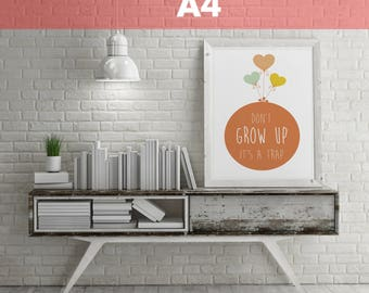 "Poster ""Don't grow up"" size 21 x 29, 7 cm"