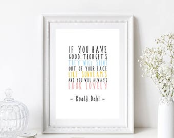 Roald Dahl Good Thoughts Sunbeams Quote/Home Print