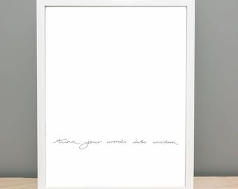 Turn Your Words Into Wisdom - Printable Word Art