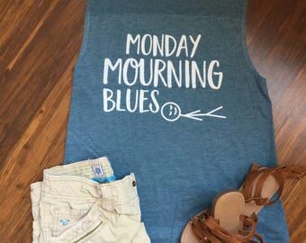 Monday Mourning Blues tank