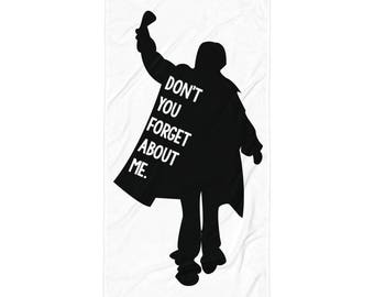 Breakfast Club - Don't You Forget About Me - Towel