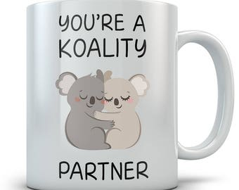 Cute Koala Mug - You're A Koality Partner Coffee Cup Gift - Valentines Day gift for Girlfriend, Boyfriend, Wife or Husband Partner