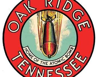 Vintage Style Oak Ridge TN Tennessee  Atomic Bomb  Travel Decal sticker