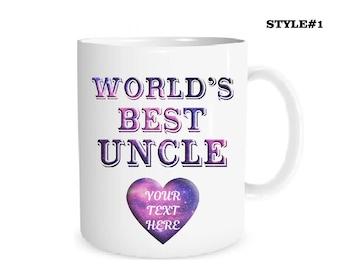 Custom Mug Personalized Mug World's Best Uncle Mug Your Text Here  Mug Coffee Mug Name Mug Personalized Gift Mug Custom Text Best Uncle Mug