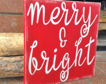 Merry and Bright Wood Sign, Christmas Sign, Christmas Decor