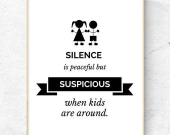 Funny quote wall art related to children. Printable wall art. PDF wall art. Digital poster for printing.