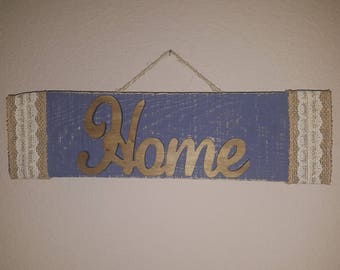 "Beautiful hand crafted ""Home"" sign"