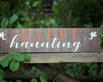 Wooden Halloween Sign, Halloween Decor, Happy Haunting Sign, Rustic Halloween Decoration, Wooden Home Sign, Wood Sign, Wood Halloween Decor