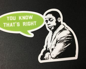 Psych You Know That's Right Decal / Sticker