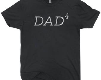 Dad 4 T-shirt Father Of Four Gift For Dad Father Parent Gift For Him Dad Of 4 Tee Shirt