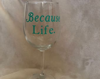 Because Life
