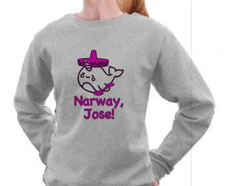 Narway, Jose! Grey Narwal Sweatshirt