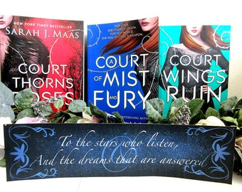 To The Stars Who Listen...Acotar Bookmark