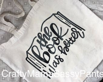 "Tote bag ""The book was better"" tote bag"