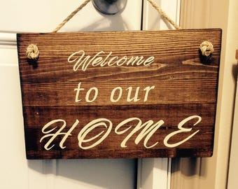 Wood Sign Welcome to our Home
