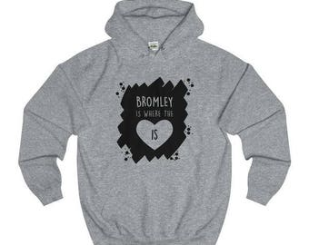 Bromley Is Where The Heart Is T-Shirts/Sweaters/Hoodies