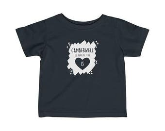 Camberwell Is Where The Heart Is Infant T-Shirt