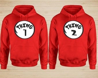 Thing 1 And Thing 2 Hoodies, Thing 1 Thing 2 Thing Mom Thing Dad Couple Hoodies Matching Couple Sweaters Couple Shirt Thing 1 Thing 2 Shirts