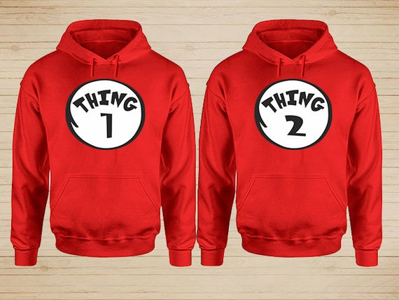 Thing one and thing two hoodies