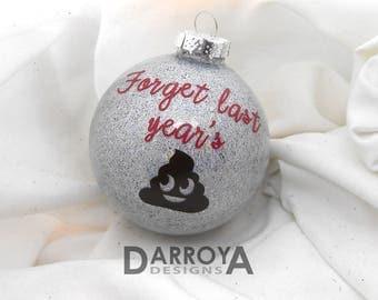 New Year's Eve Favor, Poop Ornament, Poop Emoji, New Years Decoration, Forget Last Year's, Emoji, Emoji Gift, New Year Gift, 2018, New Year