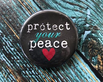 Protect Your Peace 2.25 inch Button