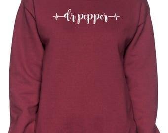 Dr Pepper Lover Sweatshirt!
