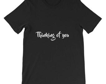 Thinking of you Short-Sleeve Unisex T-Shirt