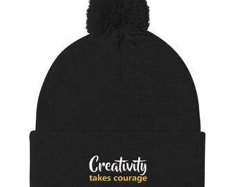 Creativity takes courage Pom Pom Knit Cap