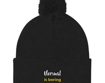 Normal Is Boring Pom Pom Knit Cap