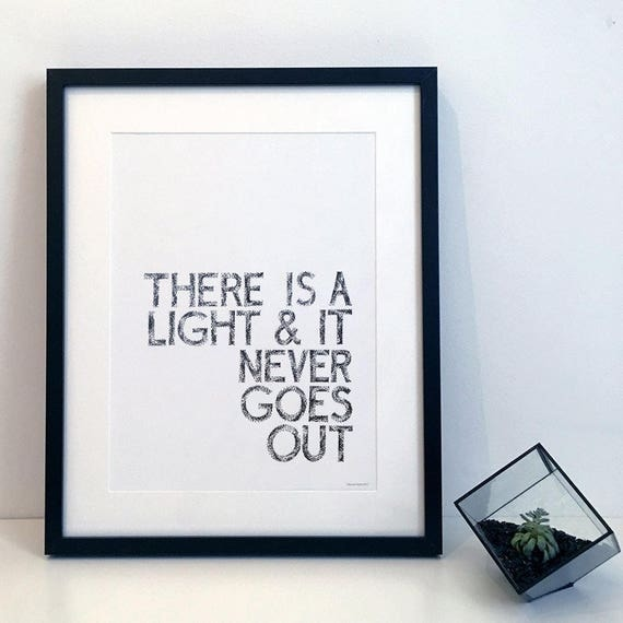 There is a light that never goes out - The Smiths Typography Print
