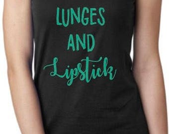 Lunges and Lipstick raceback gym graphic tank