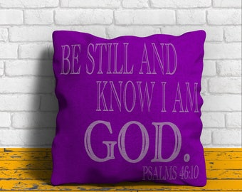 Be Still And Know I Am GOD Pillow And Case