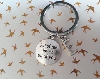 All of me loves all of you keychain