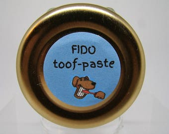 "Dog Sir Dudley's Fido ""toof-paste"" with all Natural Essential Oils for your Fido's clean teeth"