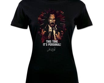Inspired By John Wick Keanu Reeves This Time is Personal Woman T-Shirt