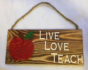 Live, Love, Teach String Art