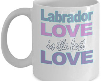 Labrador Mug - Labrador Gifts - Love Labradors - Labrador Lover - Labrador Owner Gift - Black White Ceramic Coffee Tea Cup 11 oz 15 oz