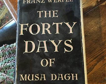 The Forty Days of Musa Dagh 1934 Book by Franz Werfel