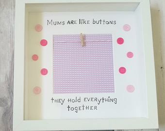 Mums are like buttons Mothers Day Box Frame