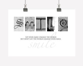 Smile - Inspirational Wall Decor/Art - Downloadable/Printable PDF - Creative Photographic Lettering