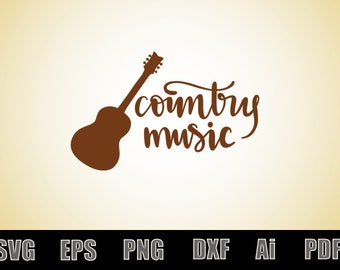 Country music SVG - Printable SVG file - Scalable - Vector file - Silhouette - Vinyl Decal file - Cricut file - svg - eps - png - dxf