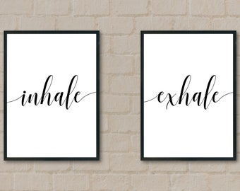 Inhale Exhale Wall art quote printable, Inspirational quote, Wall Decor Printable, Wall Decor quote, Inspirational Wall Art, wall art quote