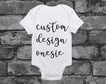 CUSTOM Designed Onesie