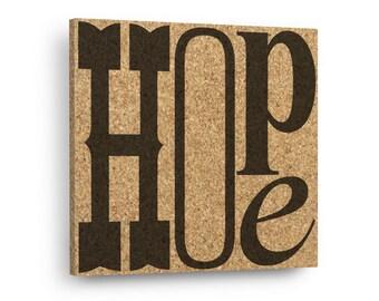 HOPE - Typography Sign Mix & Match Cork Art Tiles Or Kitchen Trivet - Wall DéCork