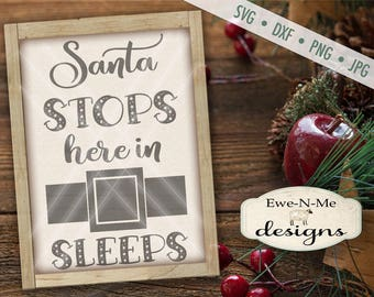 Santa Stops Here SVG - Sleeps - Santa Belt svg  - Christmas Countdown - Advent SVG - Santa Claus svg - Commercial Use svg, dxf, png and jpg