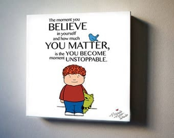 "Believe You Matter; Jonathan James and the Whatif Monster  8""x8"" Canvas Reproduction"