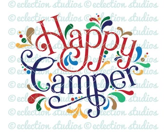 Camping SVG, Happy Camper svg, farmhouse sign, RV word art, commercial svg,dxf, eps, jpg, png file for silhouette or cricut cutting machine