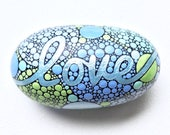 Love Painted Rock, Painted Love Stone, Written on Stone, Green Blue Love Rock, Inspirational Words, Painted River Rocks